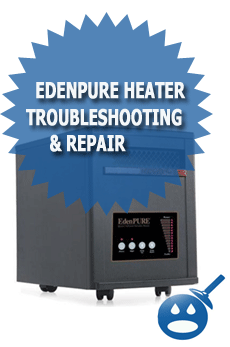 EdenPure Heater TroubleShooting & Repair