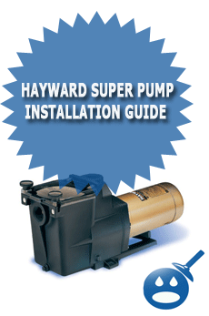 Hayward Super Pump Installation Guide