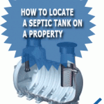 How To Locate A Septic Tank On A Property