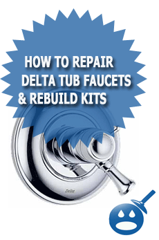 How to Repair Delta Tub Faucets & Rebuild Kits