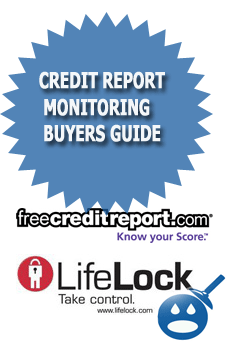 Credit Report Monitoring Buyers Guide