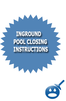 Inground Pool Closing Instructions