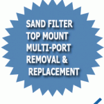 Sand Filter Top Mount Multi-port Removal & Replacement Guide