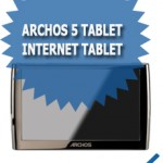ARCHOS 5 Tablet