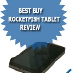 Best Buy RocketFish Tablet Review