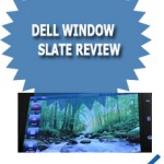 Dell Window Slate