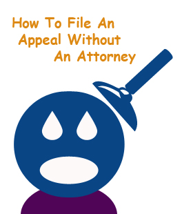 How To File An Appeal Without An Attorney