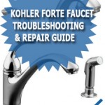 Kohler Forte Faucet Troubleshooting &amp; Repair Guide