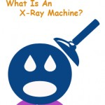 What Is An X-Ray Machine?