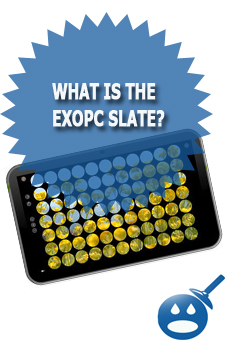 What Is The ExoPC Slate?
