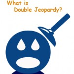 What is Double Jeopardy?