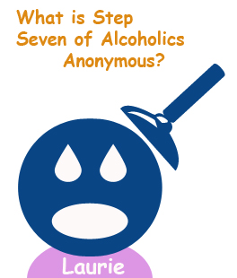 What is Step Seven of Alcoholics Anonymous?