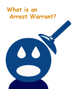 What is an Arrest Warrant