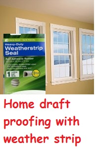 Home draft proofing with weather strip