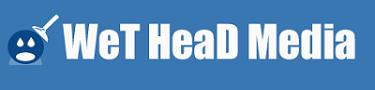Wet Head Media